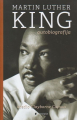 Martin Luther King : autobioMartin Luther King : autobiografijagrafija